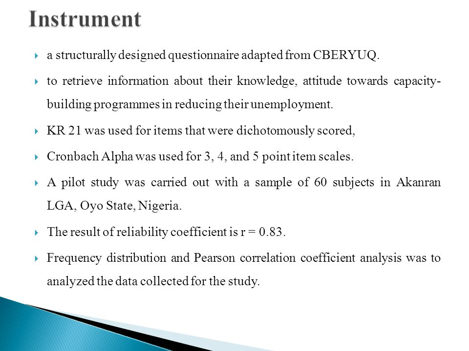 Instrument a structurally designed questionnaire adapted from CBERYUQ.