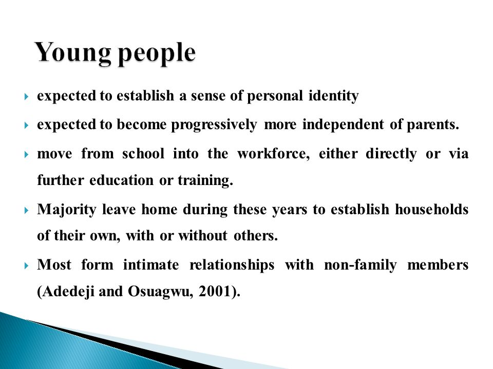 Young people expected to establish a sense of personal identity