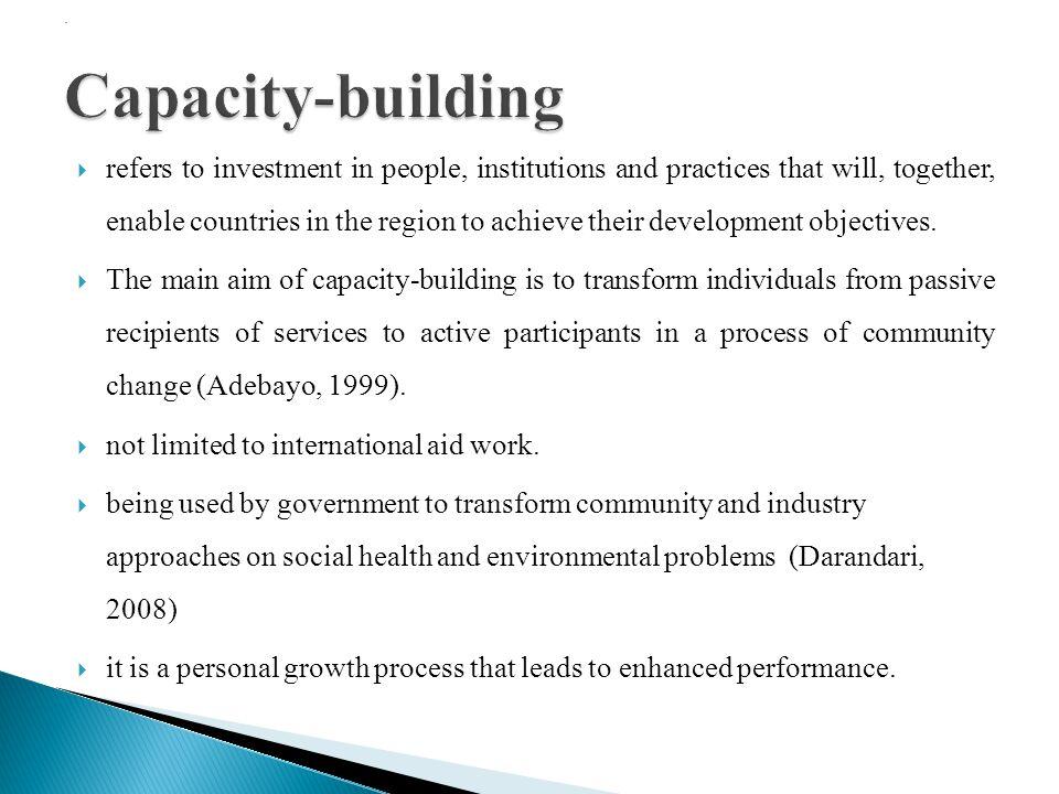 . Capacity-building.