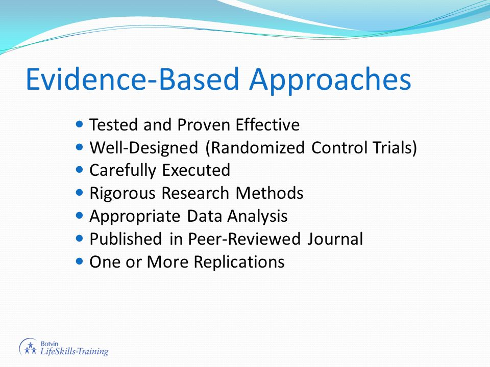 Evidence-Based Approaches