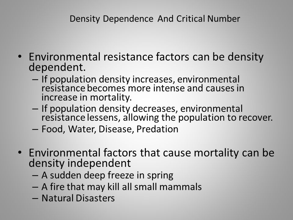 Density Dependence And Critical Number
