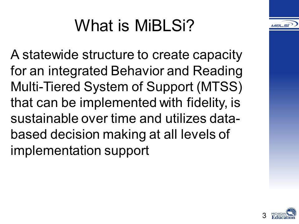What is MiBLSi