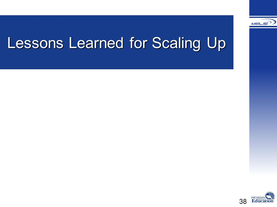Lessons Learned for Scaling Up