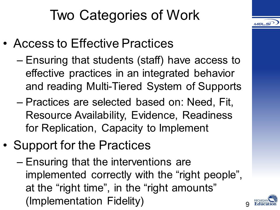 Two Categories of Work Access to Effective Practices