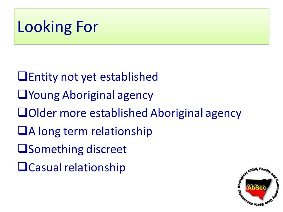 Looking For Entity not yet established Young Aboriginal agency