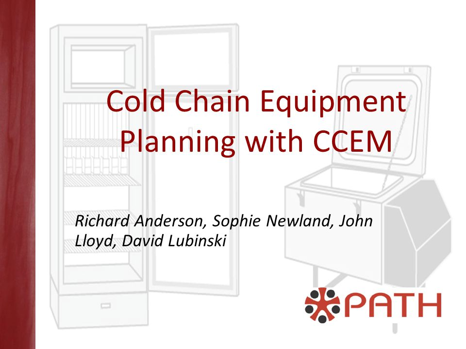 Cold Chain Equipment Planning with CCEM