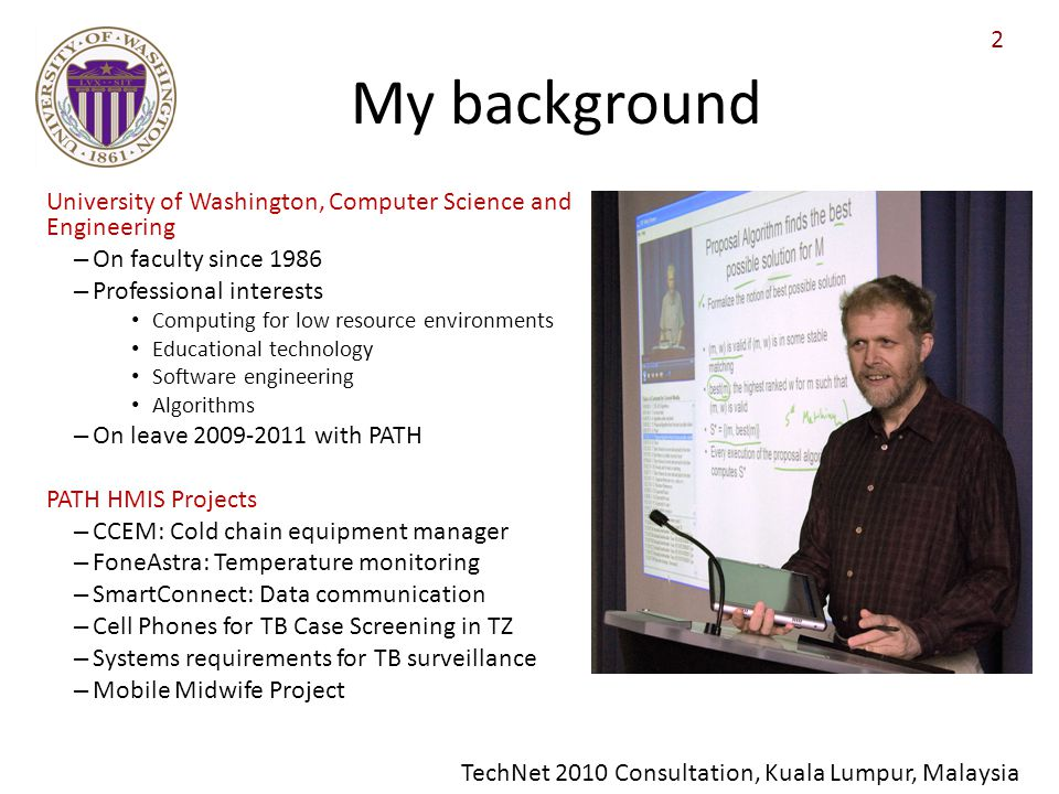 My background University of Washington, Computer Science and Engineering. On faculty since 1986. Professional interests.