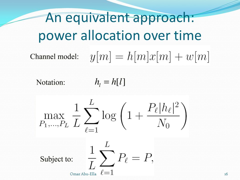An equivalent approach: power allocation over time
