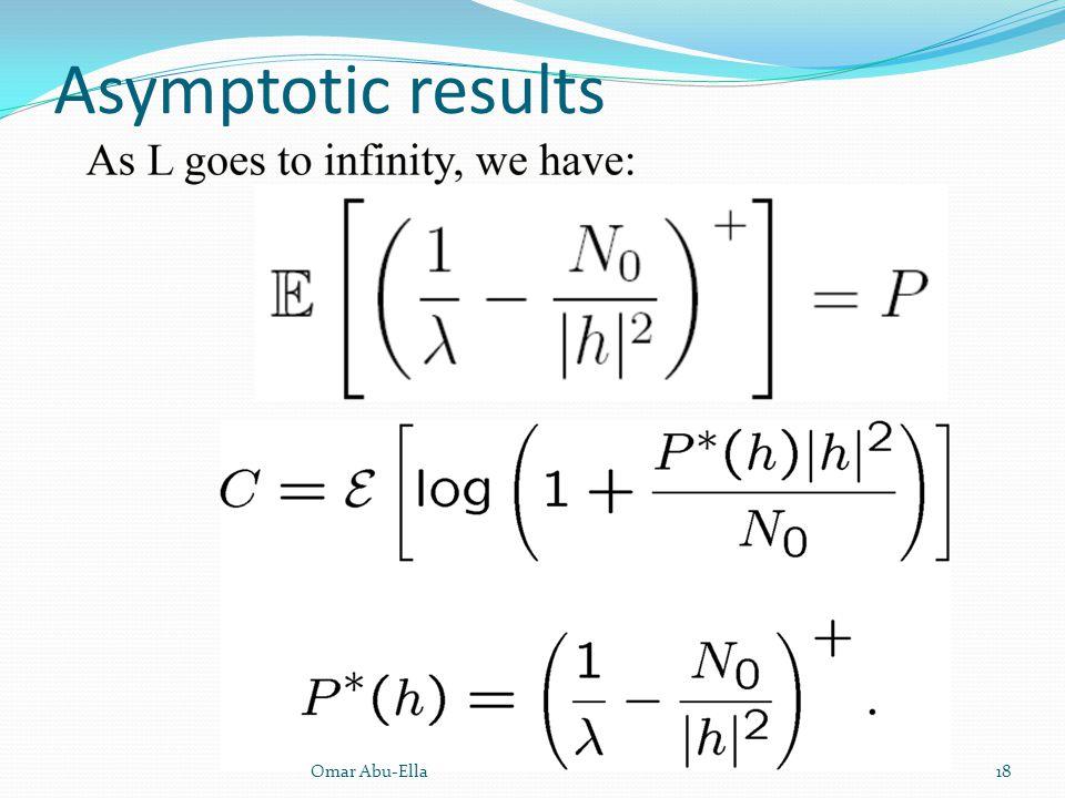 Asymptotic results Omar Abu-Ella