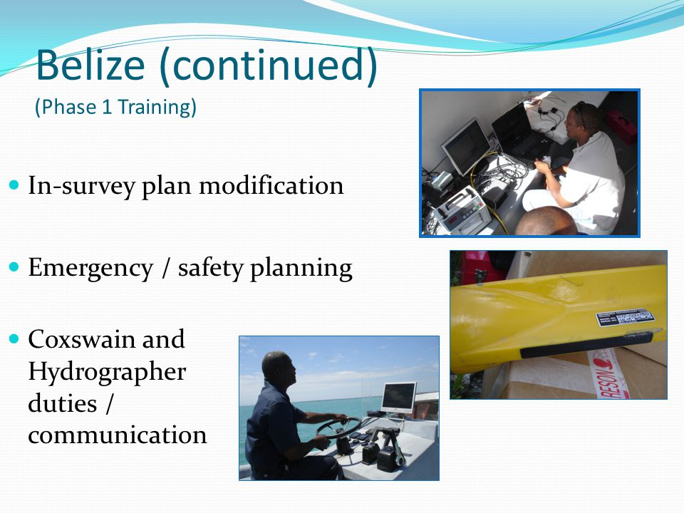 Belize (continued) (Phase 1 Training)