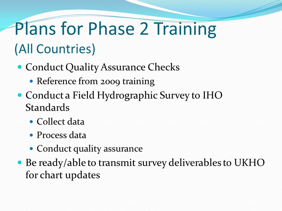 Plans for Phase 2 Training (All Countries)