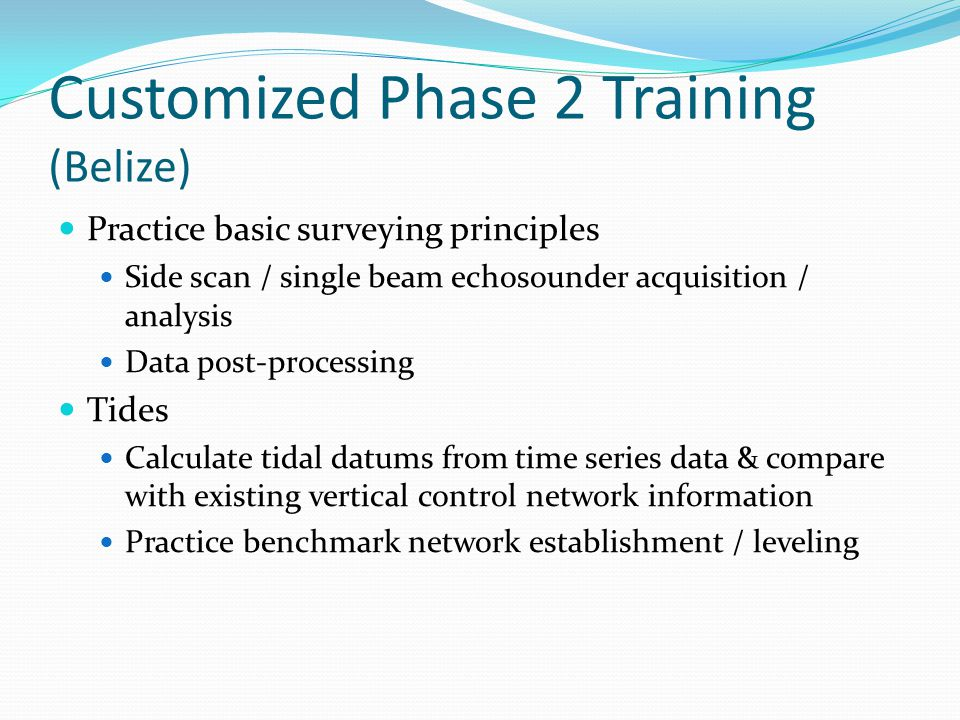 Customized Phase 2 Training (Belize)