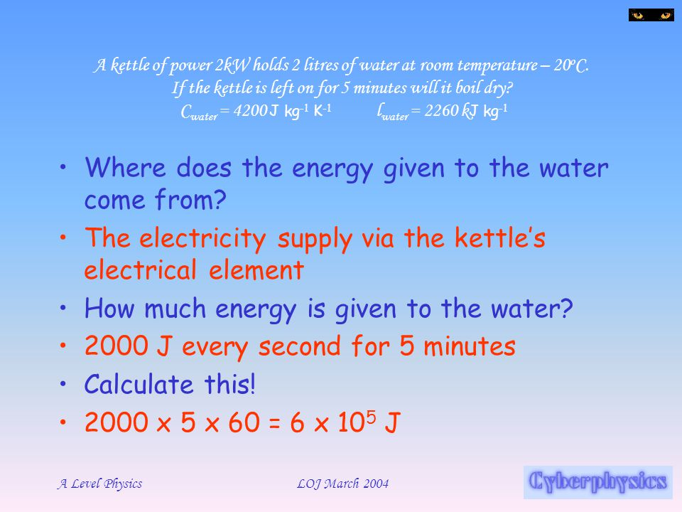 Where does the energy given to the water come from