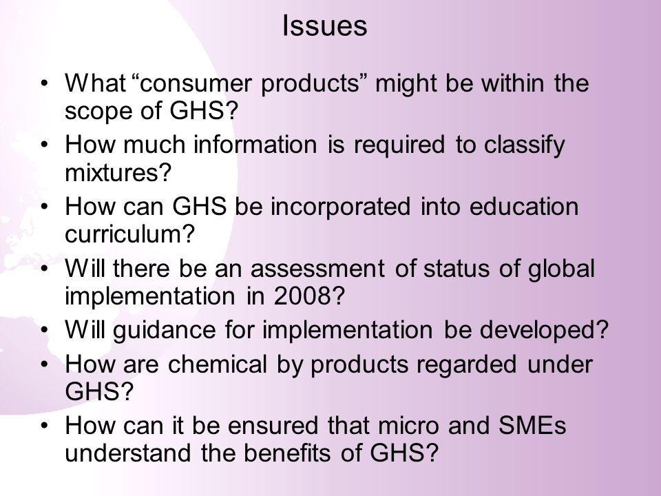 Issues What consumer products might be within the scope of GHS