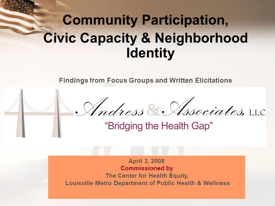 Community Participation, Civic Capacity & Neighborhood Identity