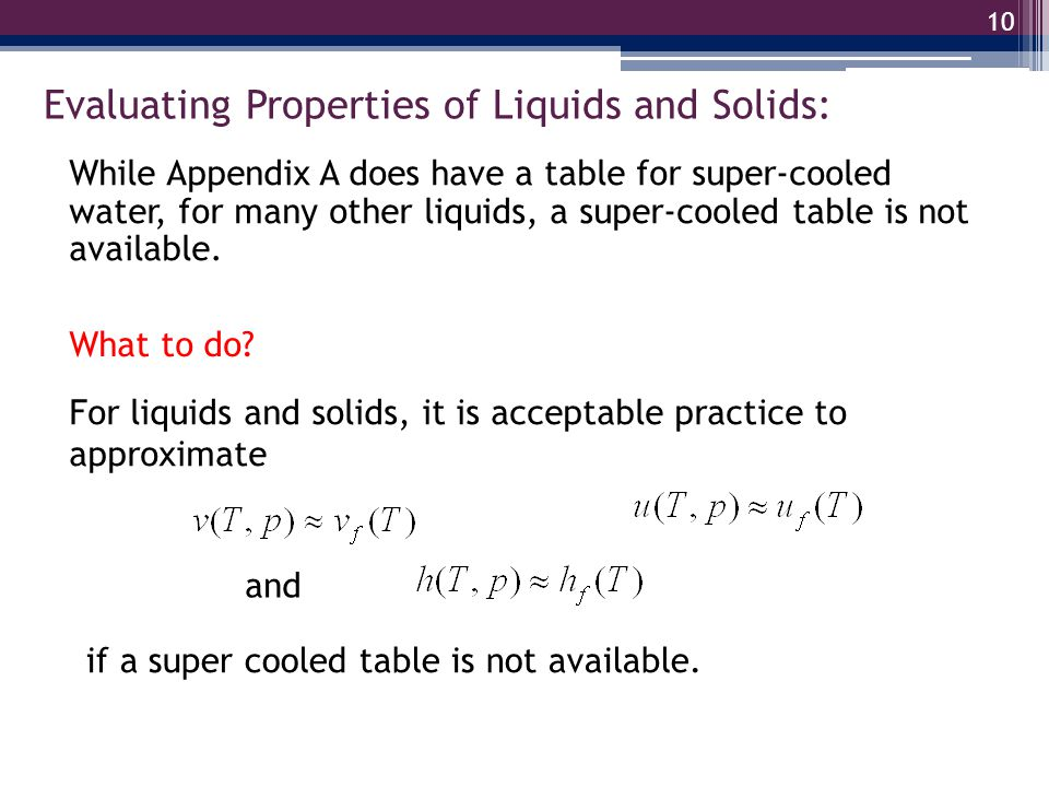Evaluating Properties of Liquids and Solids:
