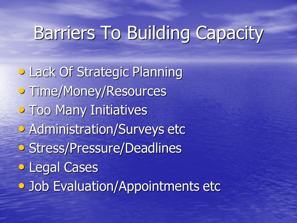 Barriers To Building Capacity