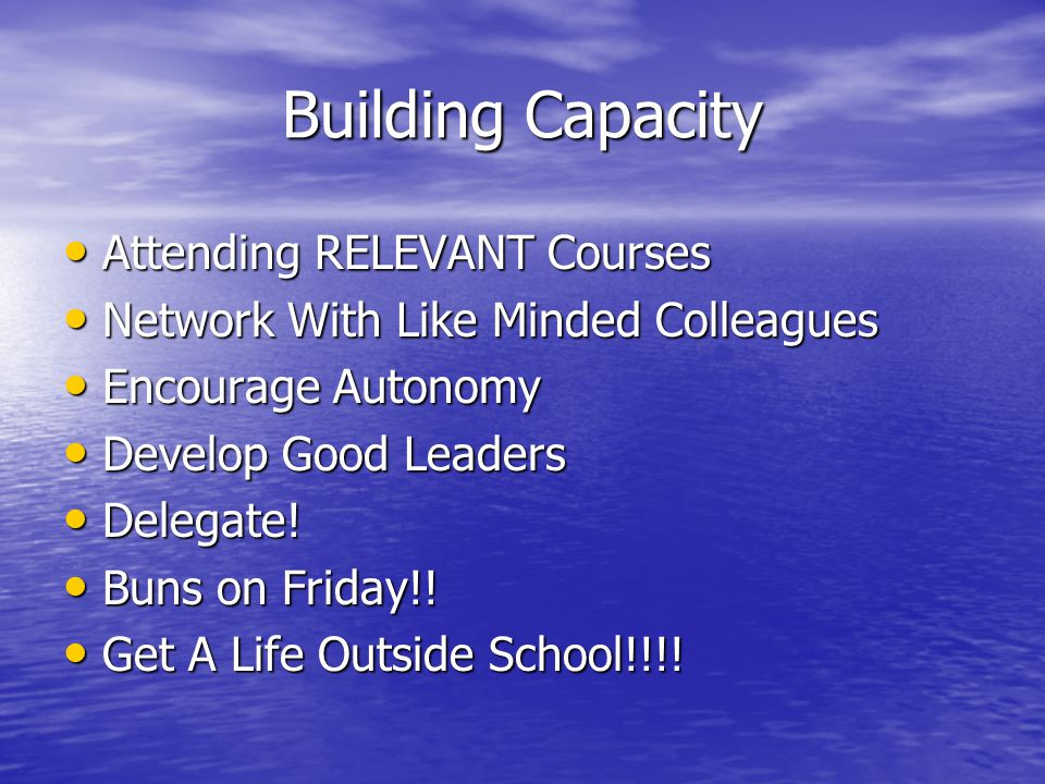 Building Capacity Attending RELEVANT Courses
