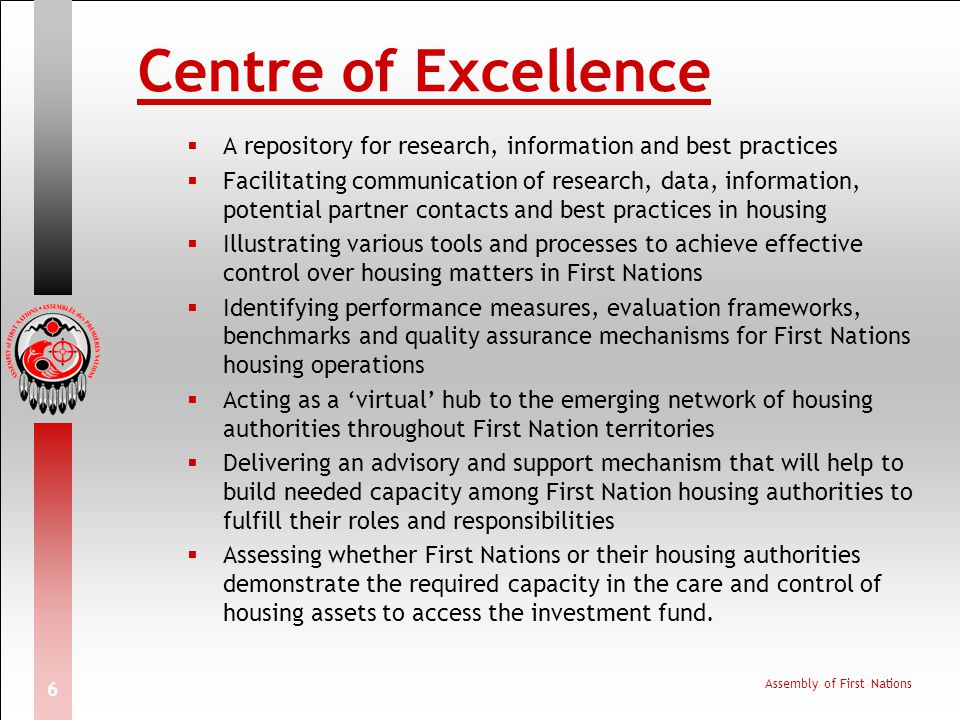 Centre of Excellence A repository for research, information and best practices.
