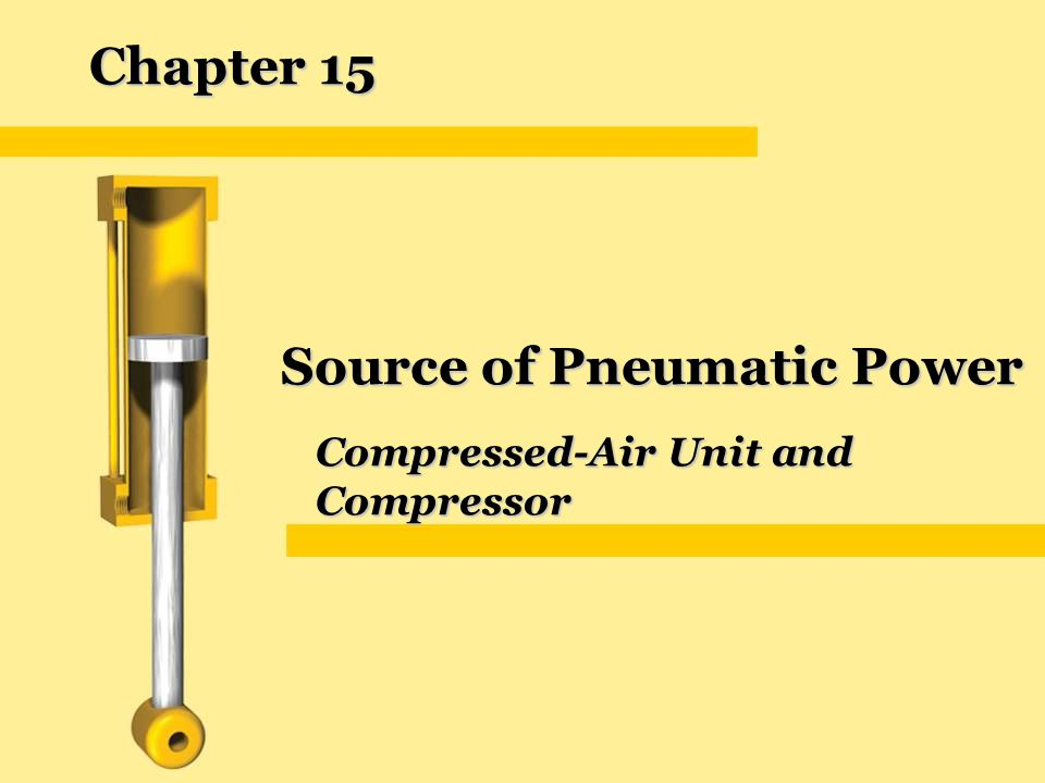 Source of Pneumatic Power