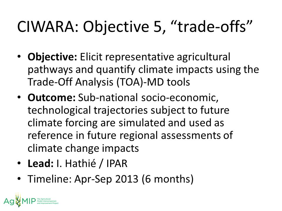 CIWARA: Objective 5, trade-offs