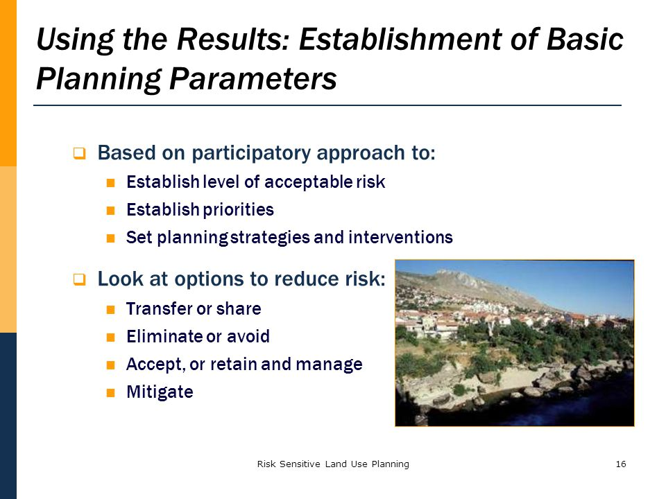 Using the Results: Establishment of Basic Planning Parameters