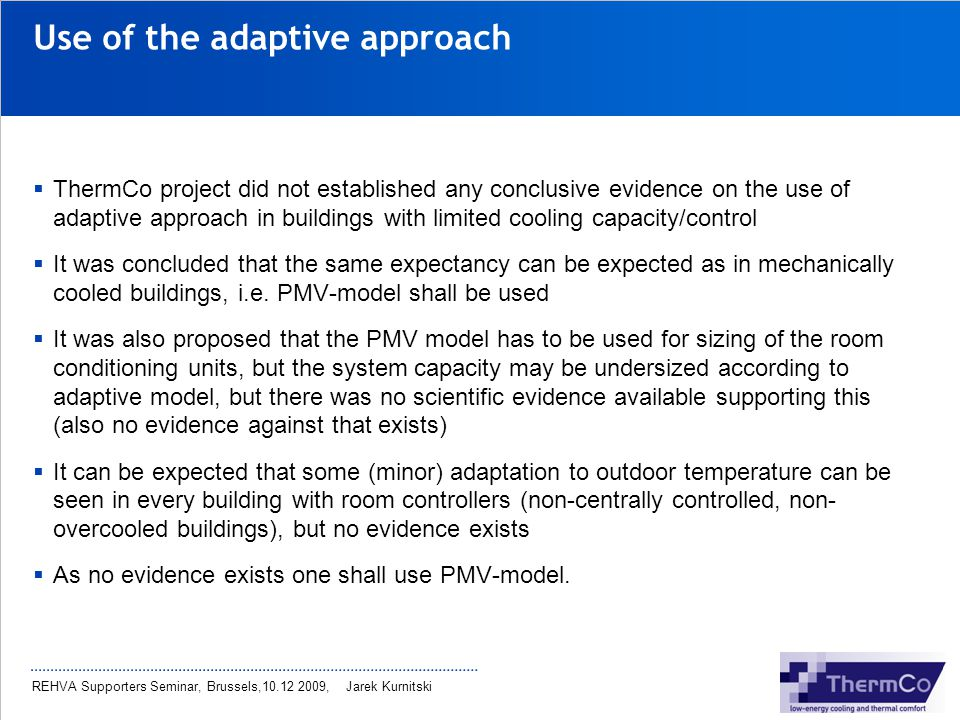 Use of the adaptive approach