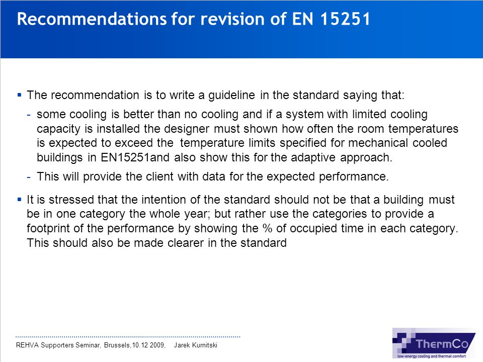 Recommendations for revision of EN 15251