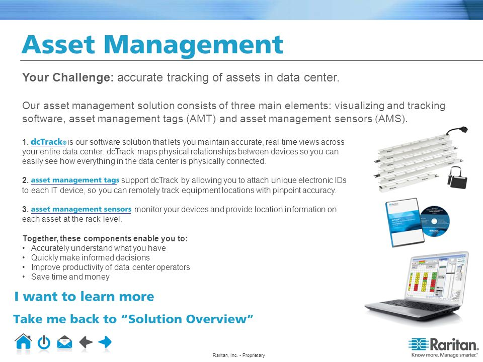 Your Challenge: accurate tracking of assets in data center
