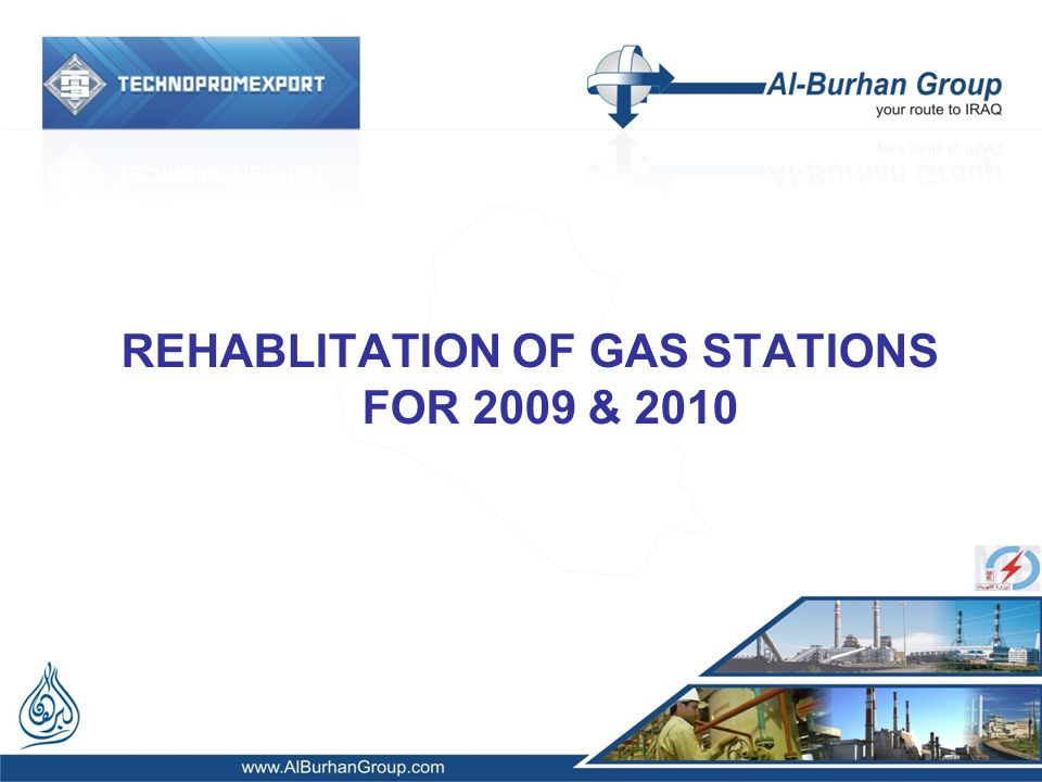 REHABLITATION OF GAS STATIONS FOR 2009 & 2010