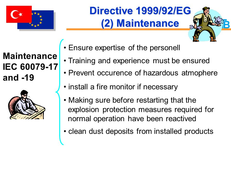 Directive 1999/92/EG (2) Maintenance