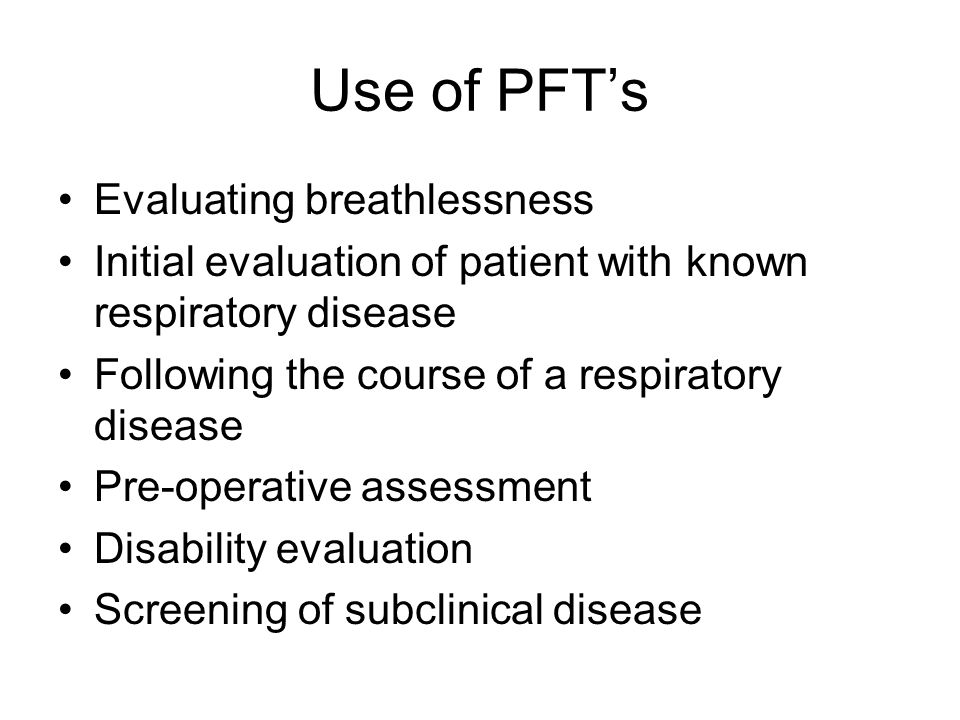 Use of PFT's Evaluating breathlessness