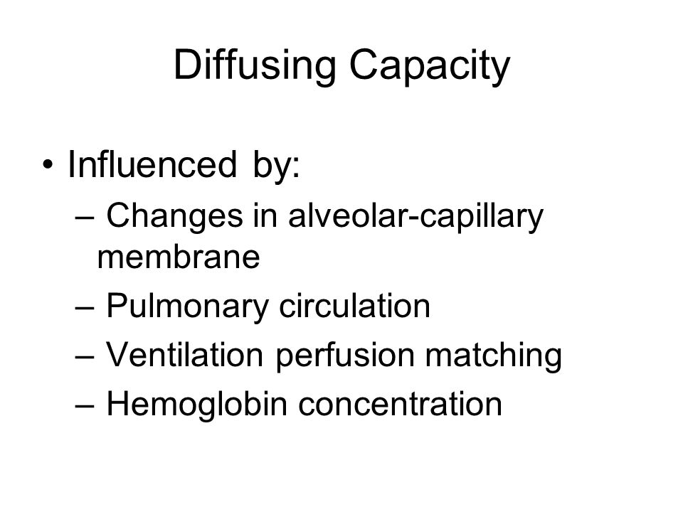 Diffusing Capacity Influenced by: