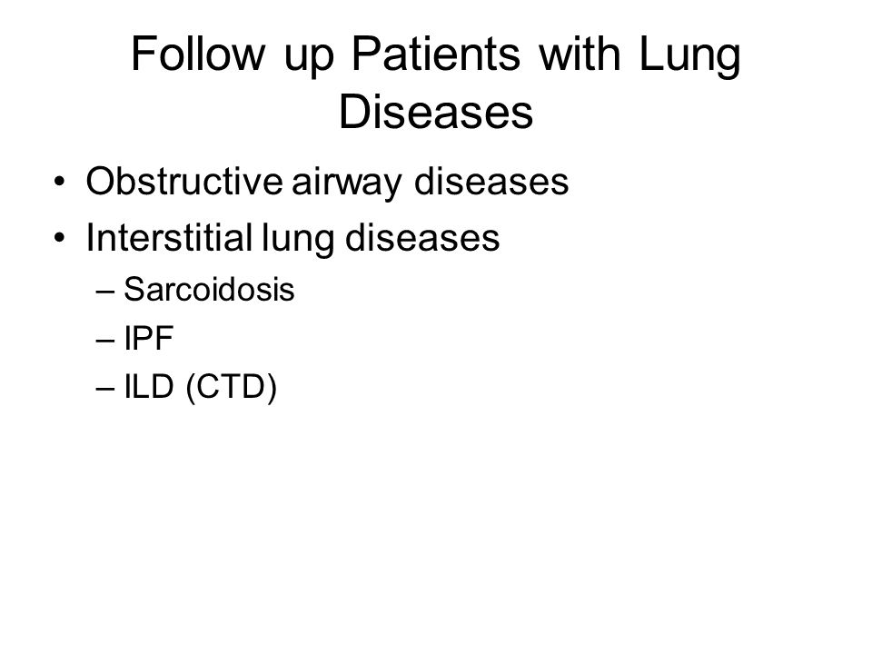 Follow up Patients with Lung Diseases