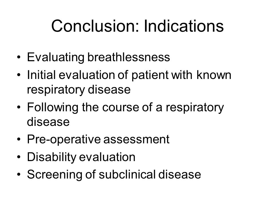 Conclusion: Indications