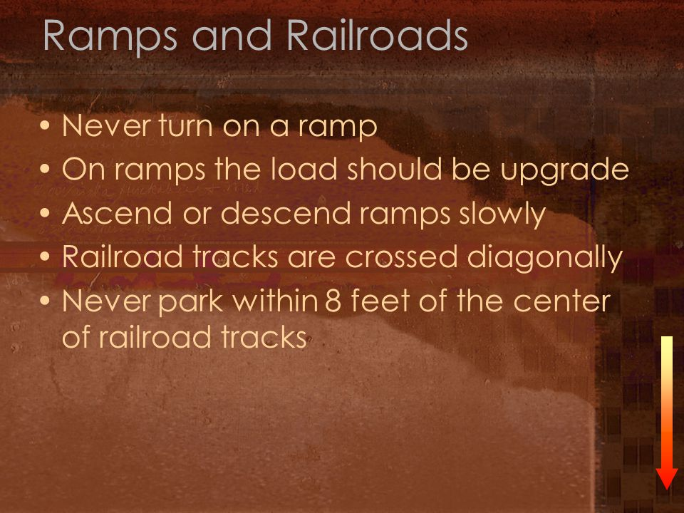 Ramps and Railroads Never turn on a ramp
