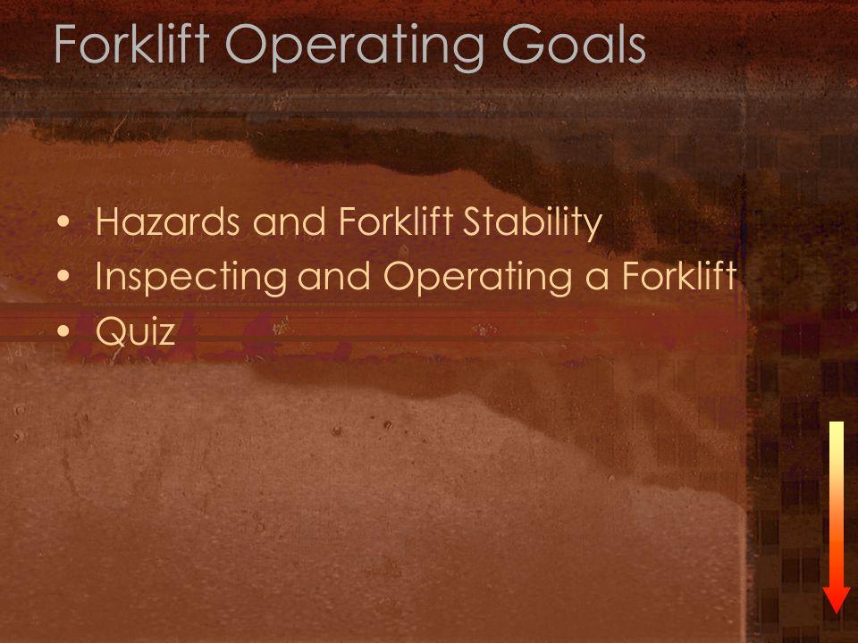Forklift Operating Goals