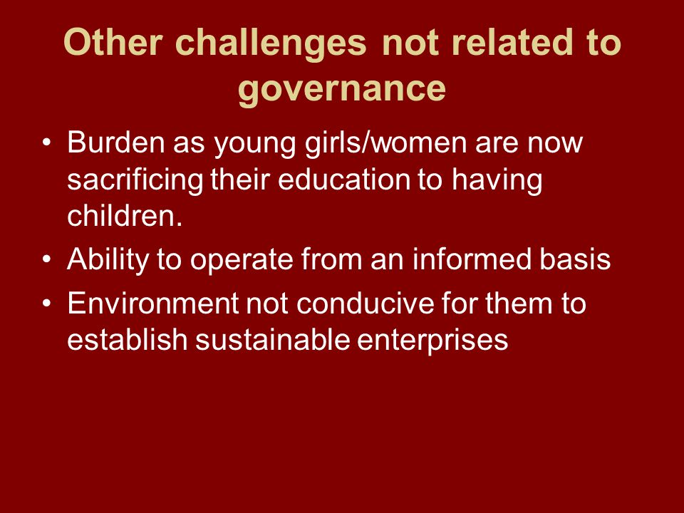 Other challenges not related to governance