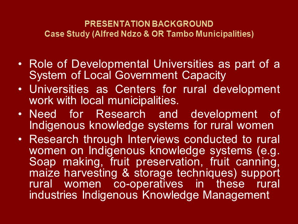 PRESENTATION BACKGROUND Case Study (Alfred Ndzo & OR Tambo Municipalities)