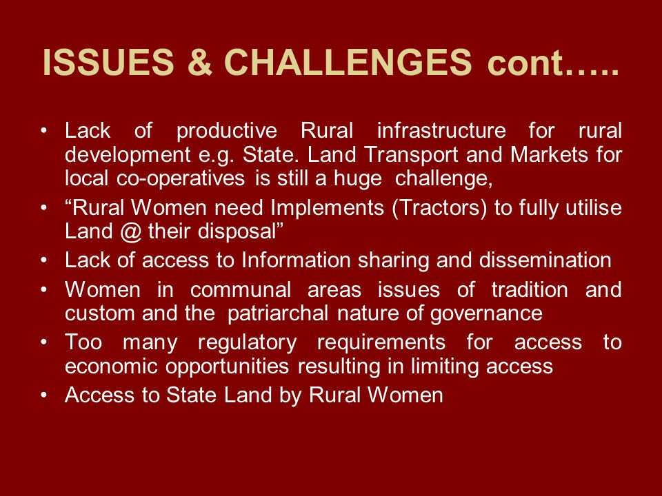 ISSUES & CHALLENGES cont…..