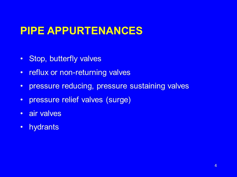 PIPE APPURTENANCES Stop, butterfly valves