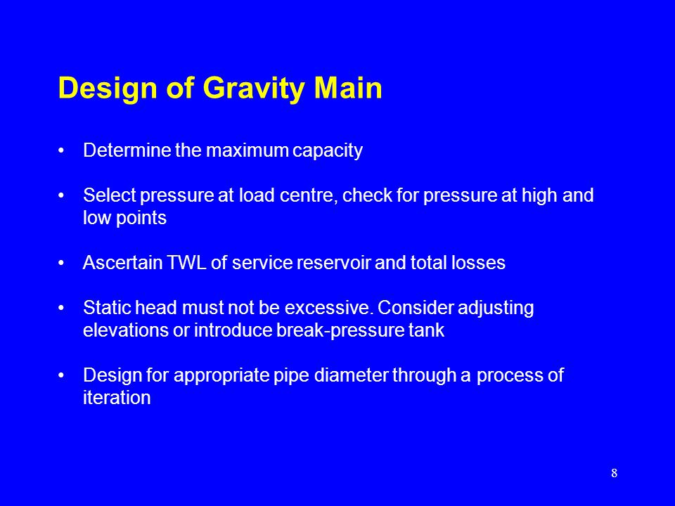 Design of Gravity Main Determine the maximum capacity