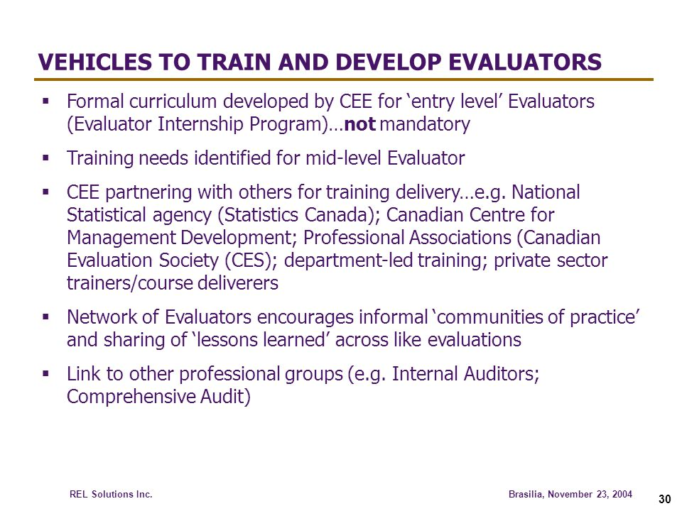 VEHICLES TO TRAIN AND DEVELOP EVALUATORS