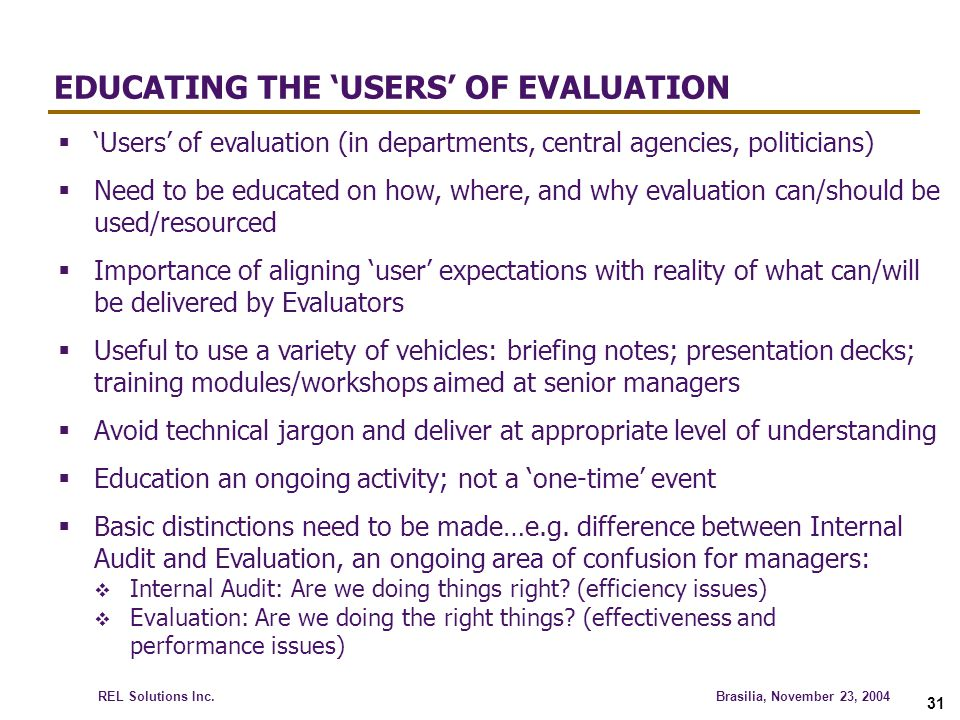 EDUCATING THE 'USERS' OF EVALUATION