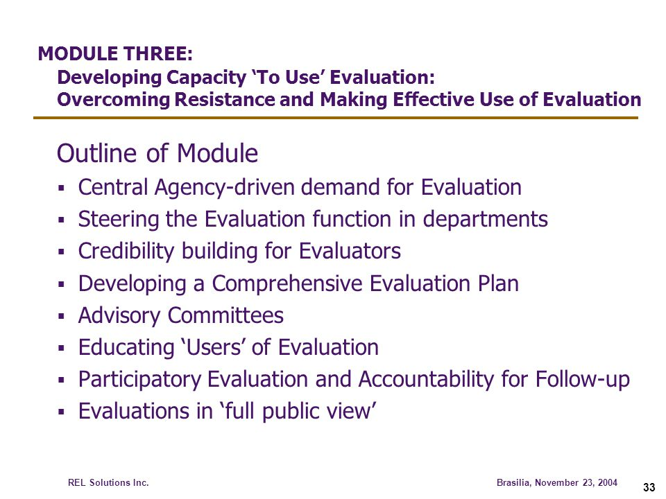 MODULE THREE: Developing Capacity 'To Use' Evaluation: Overcoming Resistance and Making Effective Use of Evaluation
