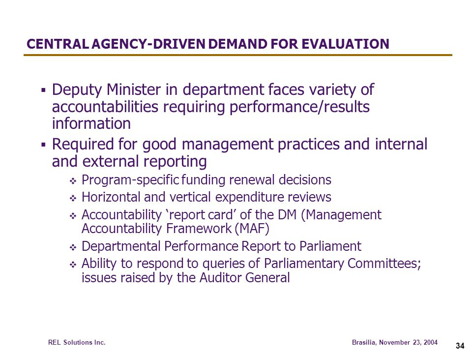 CENTRAL AGENCY-DRIVEN DEMAND FOR EVALUATION