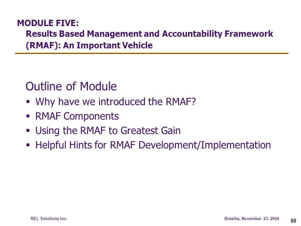 MODULE FIVE: Results Based Management and Accountability Framework (RMAF): An Important Vehicle