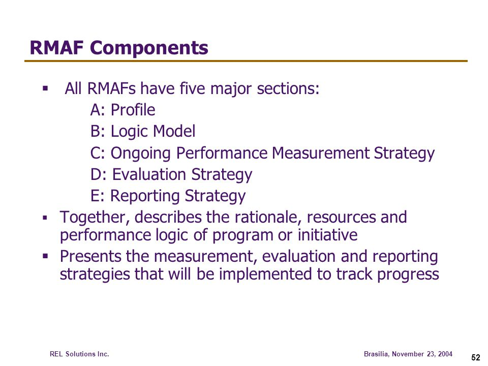 RMAF Components All RMAFs have five major sections: A: Profile