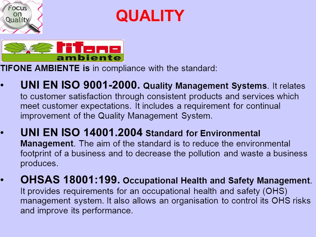 QUALITY TIFONE AMBIENTE is in compliance with the standard: