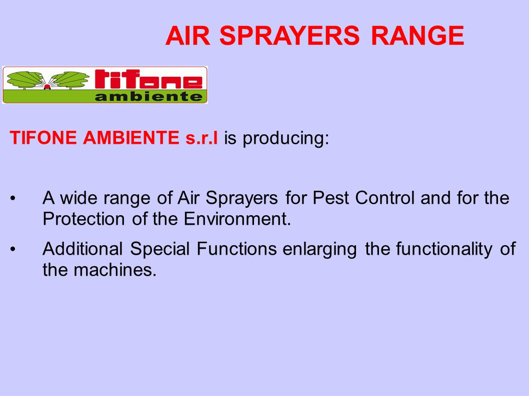 AIR SPRAYERS RANGE TIFONE AMBIENTE s.r.l is producing: